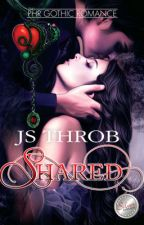 SHARED  (Published under PHR Gothic) by heartthrobjs