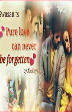 Swasan TS- Pure love can never be forgotten 💕 by AlekhyaGamini