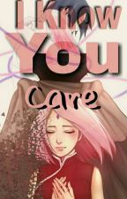 I Know You Care(SasuSaku)  by Restiani39