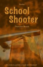 School Shooter by ThorstenN