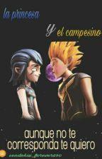 La Princesa Y El Campesino by Sendokai_forever890