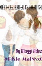 (COMPLETE) Pixie's  Fries, Burger Ice Cream Shop by Pixie_MaiNyx02