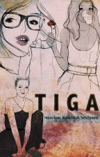 TIGA CINTA by Yantie_Wahazz