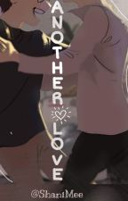 Another Love by ShaniMee