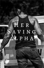 Her Saving Alpha(ON HOLD) by hockeylizzy5