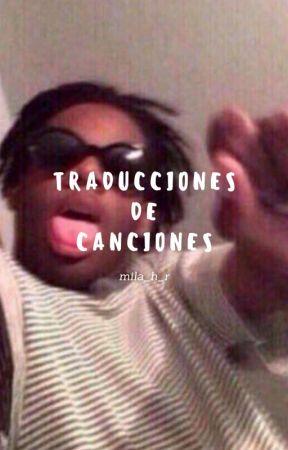 Traducciones de canciones by CamilaHood1119