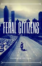 Feral Citizens (A Walking Dead Fanfiction) by DaryliciousFiction