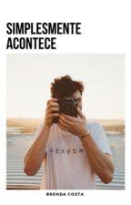 Simplismente Acontece - Fanfic Shawn Mendes by Unicornia_do_Mendes