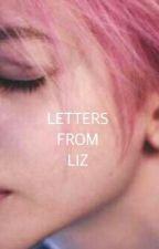 Letters from Liz (TÜRKÇE) by Benbeniyerim