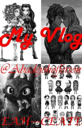 My Vlog ___(EAH--CEATD) by abadejohofferson