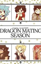 Dragon Mating Season  by Gaming_Crystal3099