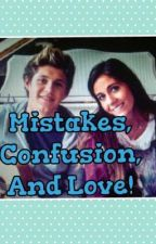 the story of mistakes,confusion,and love ? by mercymonster97