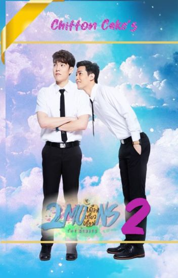 2 Moons The Series - Eng  Book 2 - ChinitoBlanco - Wattpad