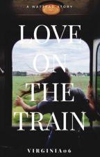 Love on the train [HU]  by virginia06