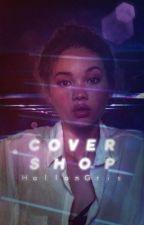 Covershop 1 (ÖPPEN)  by HallonGris