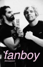 fanboy . by broasylum