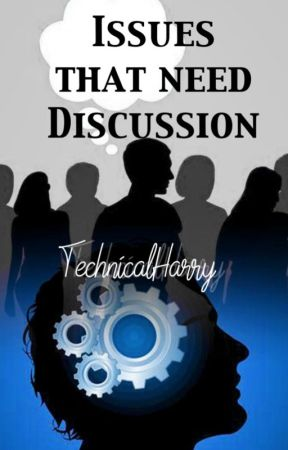 Issues that need a discussion by TechnicalHarry