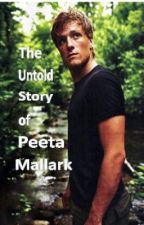 The Hunger Games: The Untold Story of Peeta Mellark PART ONE by agood2987