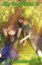 My Boyfriend Is A Tsundere?! - Katsudeku {Oneshots & Stories} by -OvoSB-