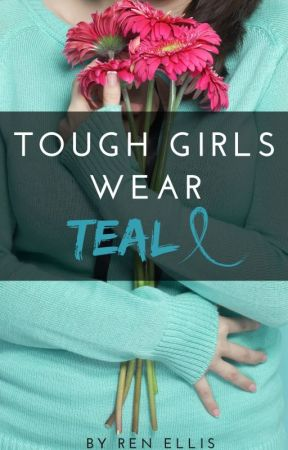 Tough Girls Wear Teal: A Decade-Long Journey with PCOS by WriterRenEllis