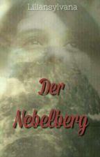 Der Nebelberg by liliansylvana