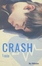 Crash [Vmin] by BBlubs