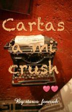 Cartas a mi Crush by linatgior