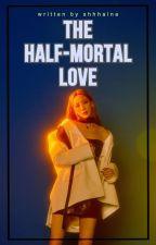 EXOShidae:The Half Mortal Love. [COMPLETE] by Ms-Ice