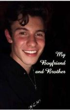 Boyfriend + Brother || Shawn Mendes by sparklingredhead