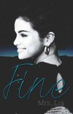Fine [Dominic Sherwood FF] by Mrs_Lia