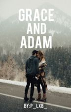 Grace and Adam by p_lxb_