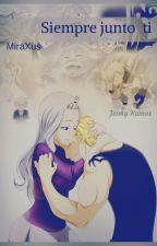 MIRAJANE Y LAXUS SIEMPRE JUNTO A TI by uchihajei23