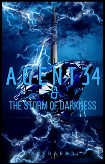 Book 3 | Agent 34 and the Storm of Darkness