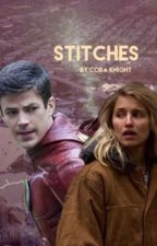 stitches {A Barry Allen fanfic}  by eme_the_writer123