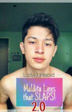 MAldita Lines that SLAPS!!! [2.0] by ladyhunterxd
