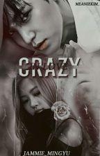 crαzy... (ιn lovə) [김민규] by Jammie_Mingyu