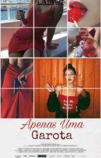 Apenas Uma Garota by Uni_Forever