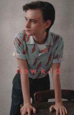 New Kid    Jaeden Lieberher × Sophia Lillis  by _AwkwardAuthor