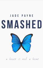 Smashed (Editing) by wandxress_