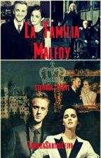 LA FAMILIA MALFOY 2 (LA HISTORIA CONTINUA....) by TamaraSantosLeiva