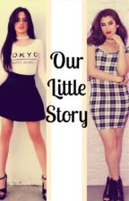 Our Little Story by HarmonizerLADNC