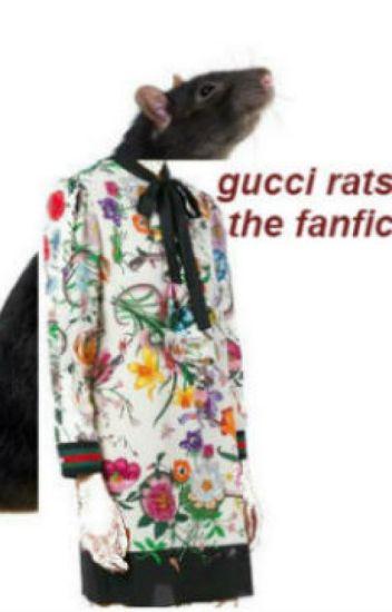 gucci rats the fanfic , guava , Wattpad