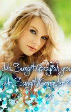 Ms.sungit/boyish your mine . . Mr.Sungit/gangster im yours . . by Blue_SadistFanLover