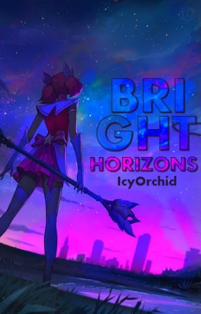Bright Horizons [COMPLETED] by IcyOrchid