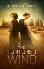 The Tortured Wind (The Galactic Pantheon #1) ✓ by alycecaswell