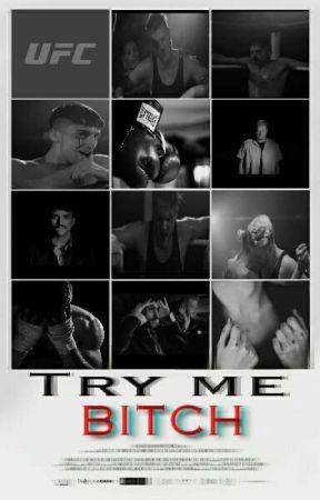 Try me BITCH → Scömìche  by Imagineliveinlove