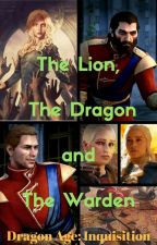 The Lion, The Dragon and The Warden (Dragon Age: Inquisition) by insaneredhead