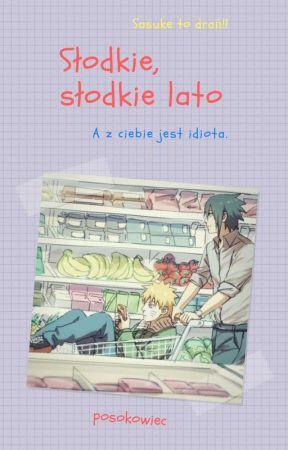 Słodkie, słodkie lato [Naruto] by posokowiec