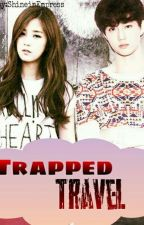 Trapped Travel by ShineinEmpress
