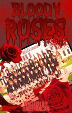 BLOODY ROSES by Kamijo_Mican